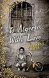 To Algeria, With Love