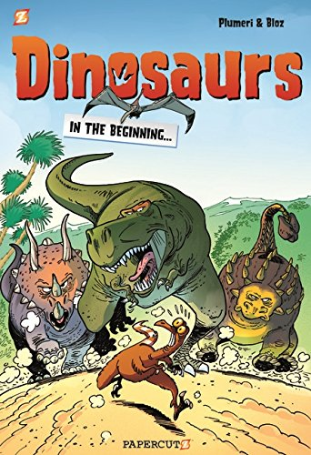 Dinosaurs #1: In the Beginning… (Dinosaurs Graphic Novels)