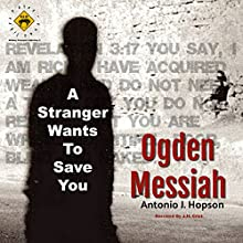 Ogden Messiah Audiobook by Antonio J. Hopson Narrated by J.H. Crist