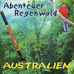 Australien (Abenteuer Regenwald)