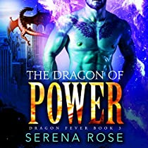 THE DRAGON OF POWER: DRAGON FEVER, BOOK 3
