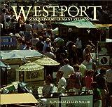 Westport, Patricia C. Miller, 0913504823