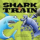 Shark vs. Train Audiobook by Chris Barton Narrated by Bryan Kennedy