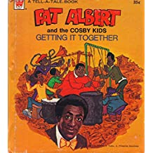 Fat Albert and the Cosby Kids: Getting It Together Tell-a-tale reader