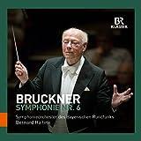 Anton Bruckner: Symphonie Nr. 6 [Symphonieorchester des Bayerischen Rundfunks; Bernard Haitink] [Br Klassik: 900147]