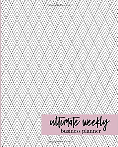 ultimate weekly business planner organize plan market your way