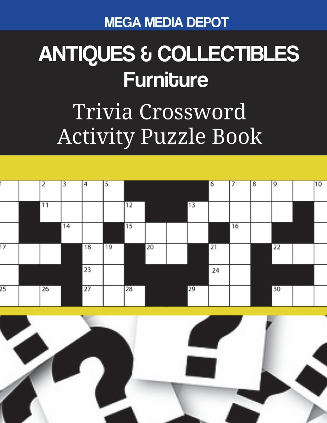 Antiques Collectibles Furniture Trivia Crossword Activity Puzzle