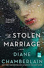 Steeped in history and filled with heart-wrenching twists, The Stolen Marriage is an emotionally captivating novel of secrets, betrayals, prejudice, and forgiveness.  It showcases Diane Chamberlain at the top of her talent.   ...