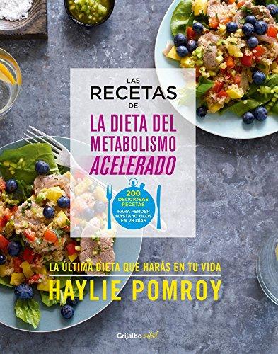 Las recetas de la dieta del metabolismo acelerado (Spanish Edition) [Haylie Pomroy] (Tapa Blanda)
