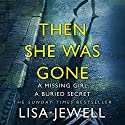 Then She Was Gone Audiobook by Lisa Jewell Narrated by Gabrielle Glaister