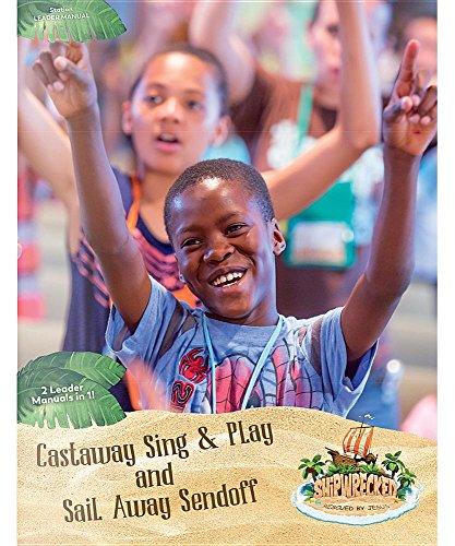 Group Publishing VBS-Shipwrecked-Castaway Sing & Play Leader Manual (Feb 2018)