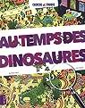 Au temps des dinosaures par Amiot
