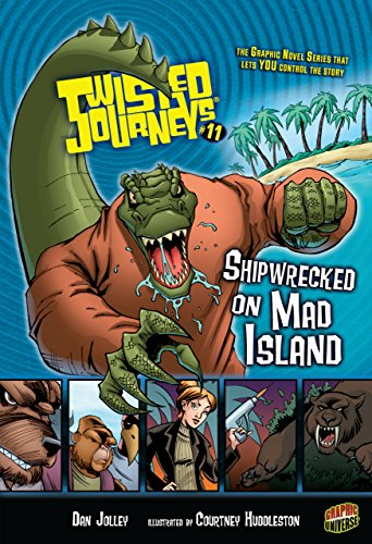 #11 Shipwrecked on Mad Island (Twisted - Survival Book Twisted