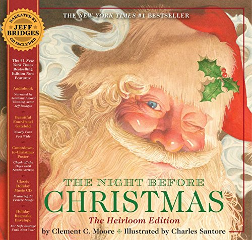 The Night Before Christmas Heirloom Edition: Hardcover Gift Edition with Audio CD Narrated by Jeff Bridges (Poetry Famous Christmas)