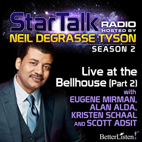 Live at the Bellhouse (Part 2) with Neil deGrasse - Ii Tysons