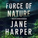 Force of Nature: A Novel | Jane Harper