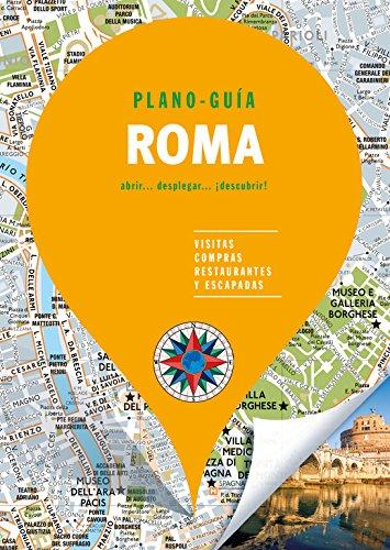 Roma (Plano - Guía): Visitas, compras, restaurantes y escapadas (PLANO-GUÍAS) Tapa blanda – 26 ene 2018 B (Ediciones B) 8466661883 TRAVEL / Europe / Italy Travel & holiday guides