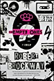The Empty Ones: A Novel (The Vicious Circuit)