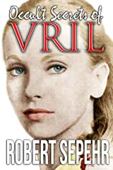 Occult Secrets of Vril: Goddess Energy and the Human Potential Paperback