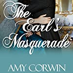 The Earl's Masquerade | Amy Corwin