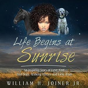 Life Begins at Sunrise Audiobook