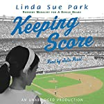 Keeping Score | Linda Sue Park