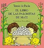 El Libro de las Palomitas de Maiz, Tomie dePaola, 0823410587