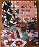 Lessons in Machine Piecing, Marsha R. McCloskey, 0943574633