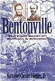 Bentonville, Nathaniel C. Hughes, 0807822817