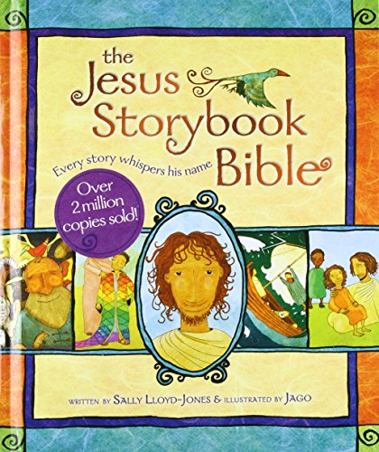 The Jesus Storybook Bible: Every Story Whispers His - Arlington Mall Outlet