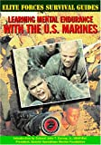 Learning Mental Endurance with the U. S. Marines, Chris McNab, 1590840135