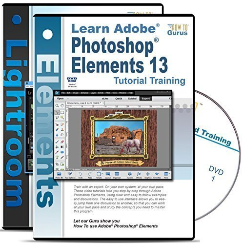 Adobe Photoshop Elements 13 Tutorial and Adobe Photoshop Lightroom 5 Training on 4 DVDs