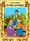 El Hijo Pródigo, Jorgelina Campdepadros and Eduardo Campdepadros, 0825408857