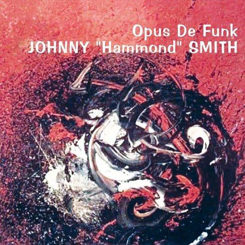 CD : Johnny Smith Hammond - Opus De Funk (United Kingdom - Import)