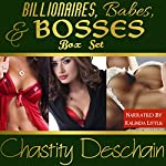 Billionaires, Babes, and Bosses Box Set | Chastity Deschain