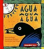 Agua Agua Agua, Pat Mora, 0673362922