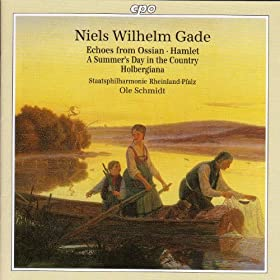 Amazon.com: Gade: Echoes of Ossian / Hamlet Overture / A Summer's Day