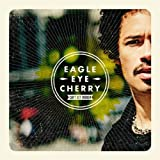 Can't Get Enough Import Edition by Eagle Eye Cherry (2012) Audio CD