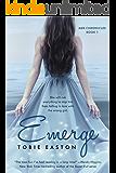 Emerge (Mer Chronicles Book 1)