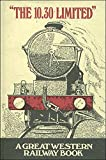 """Front cover for the book """"The 10.30 Limited"""": A Railway Book for Boys of All Ages by W G Chapman"""