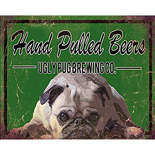 Diuangfoong Stylish Vintage Hand Pulled Beers Ugly Pug Brewery Typography Pub Inspiration Vintage Metal Tin Sign Wall Plaque 12