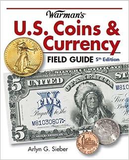 amazon com warman s u s coins currency field guide warmans u s