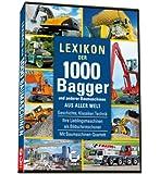 Lexikon der 1000 Baumaschinen