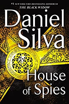 House of Spies: A Novel by [Silva, Daniel]