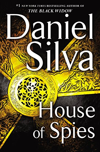 House of Spies: A Novel (Gabriel Allon) by [Silva, Daniel]