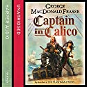 Captain in Calico Audiobook by George MacDonald Fraser Narrated by Mike Grady