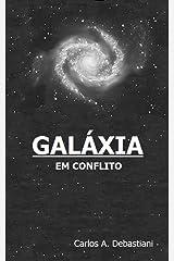 Galáxia em conflito eBook Kindle