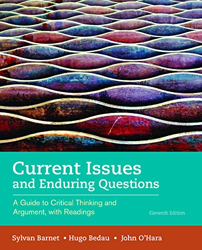 1319035477 - Current Issues and Enduring Questions: A Guide to Critical Thinking and Argument, with Readings