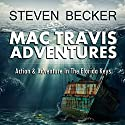 Mac Travis Adventures Box Set, Books 1-4: Wood's Relic, Wood's Reef, Wood's Wall, Wood's Wreck Audiobook by Steven Becker Narrated by Paul J McSorley