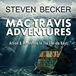 Mac Travis Adventures Box Set, Books 1-4: Wood's Relic, Wood's Reef, Wood's Wall, Wood's Wreck | Steven Becker
